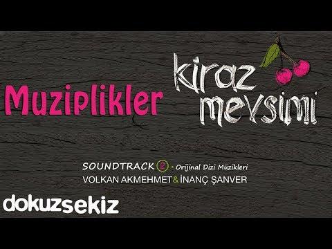 Muziplikler - Volkan Akmehmet & İnanç Şanver (Cherry Season)  (Kiraz Mevsimi Soundtrack 2)