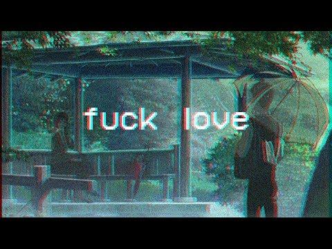 XXXTENTACION - Fuck Love (feat. Trippie Redd) [LoFi Edit by LiME]