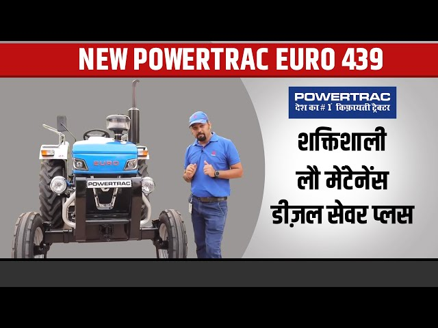 New Powertrac Euro 439 Tractor Features & Specifications | Powertrac Tractor