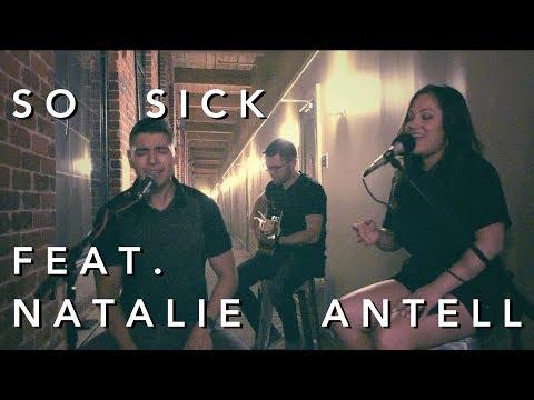 So Sick X Ne-Yo Cover - Santi C Ft. Natalie Antell