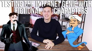 TESTING THE INTERNET GENIE WITH BOOK CHARACTERS