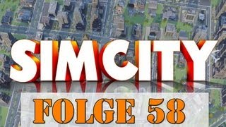 Lets Play Sim City 5 #58 - Die Stadt ist fast am A****