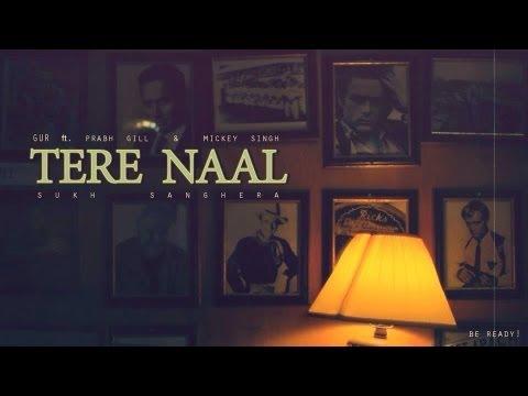 Gur Ft. Prabh Gill & Mickey Singh - Tere Naal [Teaser]