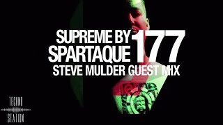 Spartaque - Supreme 177 with Steve Mulder