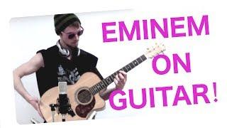 Eminem - Guitar Medley (Crazy Finge...