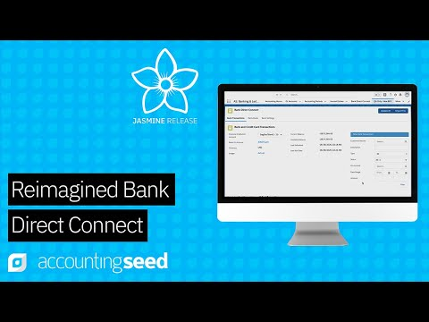 Accounting Seed Announces Reimagined Bank Direct Connect on Salesforce AppExchange, the World's Leading Enterprise Cloud Marketplace