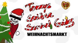 Weihnachtsmarkt - Tommys seriöse Survival Guides