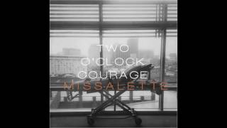 Watch Two Oclock Courage Leave It Out There On The Field video