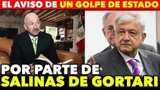 SALINAS ANUNCIA GOLPE DE ESTADO CONTRA AMLO Y SE ARREPIENTE **MANDA CARTA**