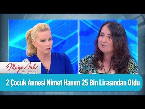 2 Çocuk annesi Nimet Hanım 25 bin lirasından oldu - Müge Anlı ile Tatlı Sert 19 Haziran 2019