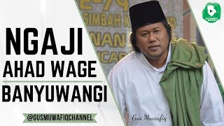 Banyuwangi   Ngaji Ahad Wage Dan Peringatan Maulid Nabi Bersama Gus Muwafiq