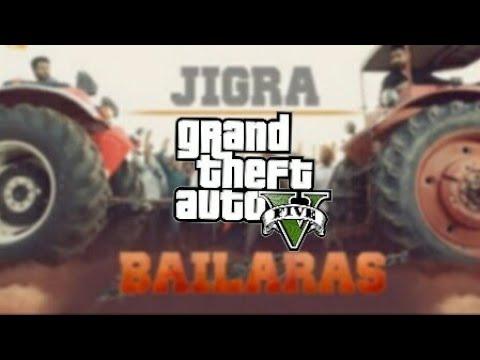 Jigra||GTA 5 || Full Song Nachhatar Gill || Bailaras