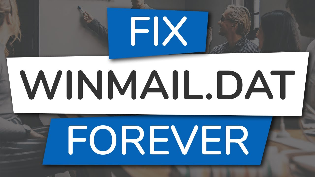 How to Fix Winmail dat Attachments in Outlook   Gimmio