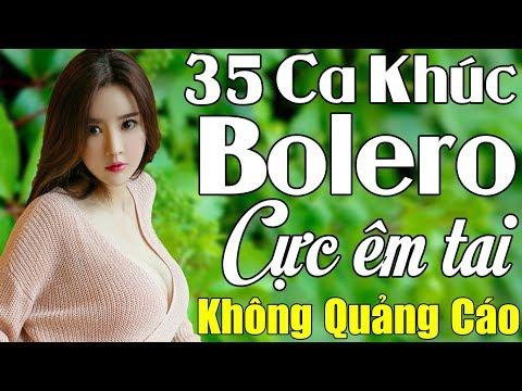 35 Ca Khúc Bolero Không Quảng Cáo Dành Cho Phòng Trà Quán Cafe   Album Nhạc Vàng Cả Xóm Phê
