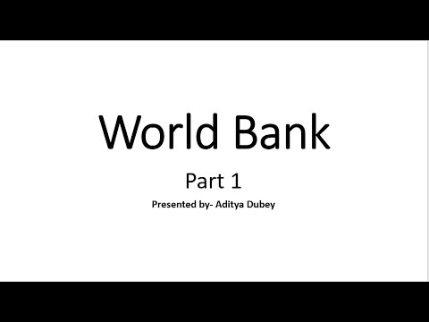 International Organisation Series - World Bank Part 1 - Important for All Exams