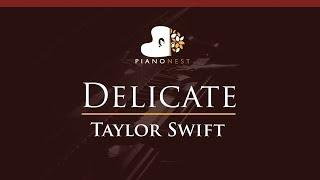 Taylor Swift - Delicate - HIGHER Key (Piano Karaoke / Sing Along)