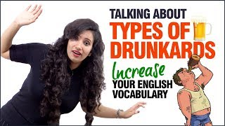 Advanced English Lesson For Daily Conversation - Talking About Drunkards | Learn English Vocabulary