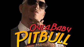 Pitbull - Oye Baby (Prod. By Nicola Fasano) (2o1o)