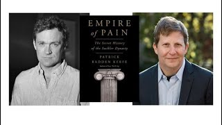 Empire of Pain: An Evening with Patrick Radden Keefe and Robert Kolker