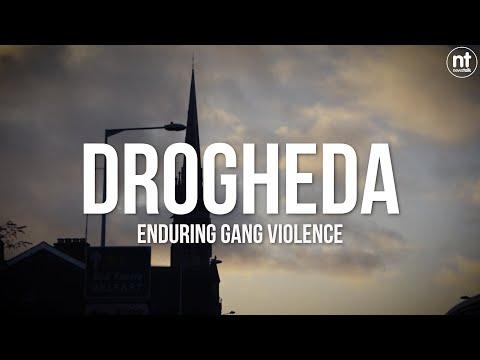 Drogheda - Enduring Gang Violence