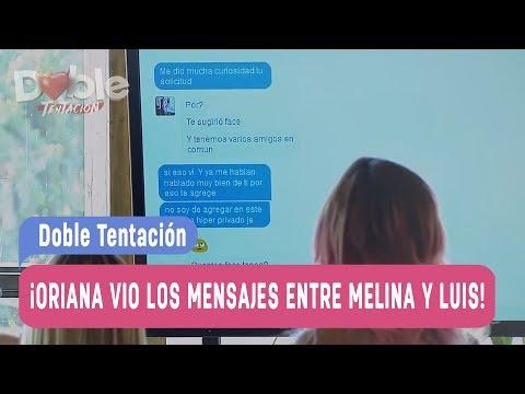 Doble Tentación - ¡Oriana vio los mensajes entre Melina y Luis! / Capítulo 106