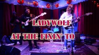 Video Ladywolf -Live- at The Fixin' To 2, 26, 2017 download MP3, 3GP, MP4, WEBM, AVI, FLV Mei 2017