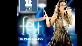 Fey - Te Pertenezco - Primera Fila (Estudio Versión)