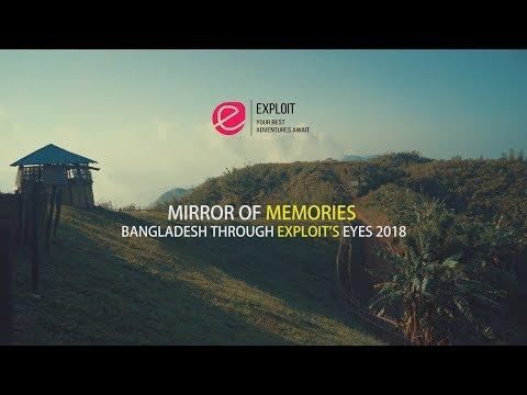 MIRROR Of MEMORIES | Bangladesh Through Exploit's Eyes 2018 | Exploit (4K)