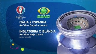 UEFA Euro 2016 - Itália x Espanha e Inglaterra x Islândia (27/06/2016)