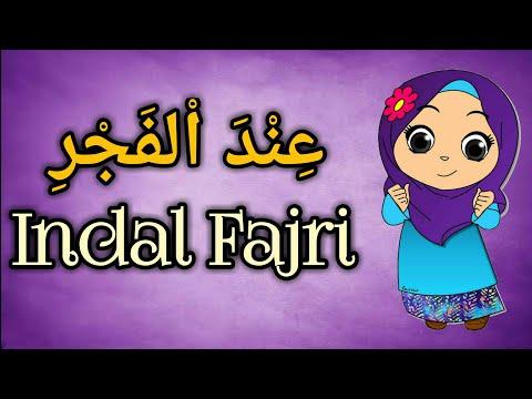 Indal Fajri عِنْدَ اْلفَجْرِ