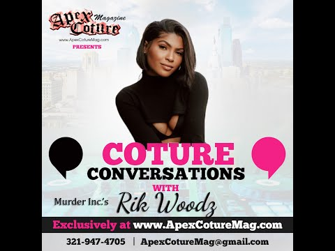 Coture Conversations with Rik Woodz