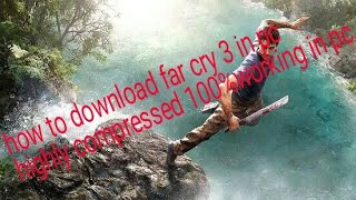 far cry 3 highly compressed 21mb Mp4 HD Video WapWon