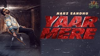 Yaar Mere (Harz Sandhu) Mp3 Song Download