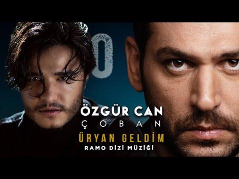 RAMO - Üryan Geldim  / Özgür Can Çoban (Official Video)