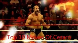Top 10 Moves Of Cesaro