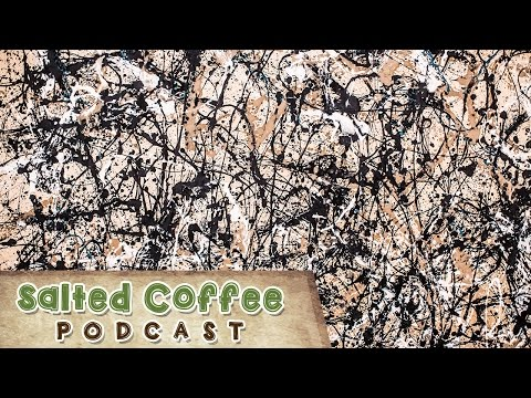 Salted Coffee Podcast Episode 1: Modern Art and Annoying people