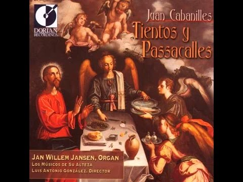 Tiento Lleno 2° tono- JUAN CABANILLES~Organ Music in New Spain