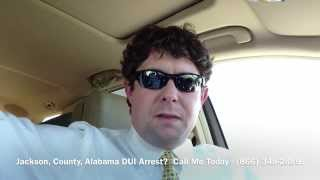 Jackson County, Alabama DUI Lawyer - Attorney for Jackson County, AL DUI Arrest