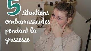 #14 - 5 situations embarrassantes pendant la grossesse