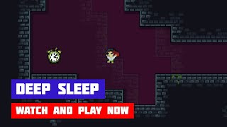 Deep Sleep · Game · Gameplay