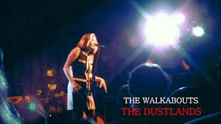 The Walkabouts - The Dustlands (Live 2012)