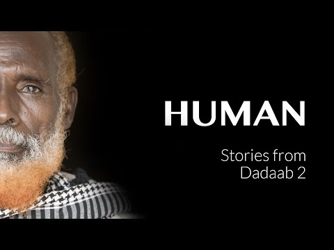 Stories from DADAAB 2 - KENYA - #HUMAN