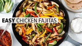 CHICKEN FAJITAS   the best easy mexican recipe + homemade seasoning