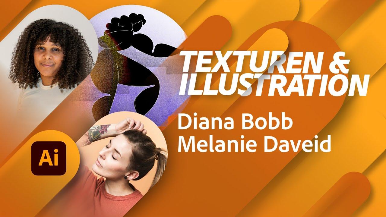 Wie man Texturen für Illustrationen verwendet - mit Diana Bobb und Melanie Daveid |Adobe Live