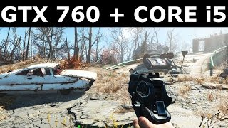 Fallout 4 Gameplay - GTX 760 & Core i5 4670 - Ultra Settings 1080P [FPS]