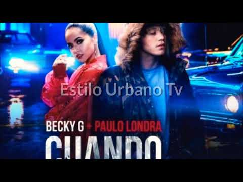 Becky G Ft Paulo Londra - Cuando Te Bese (Audio Oficial)