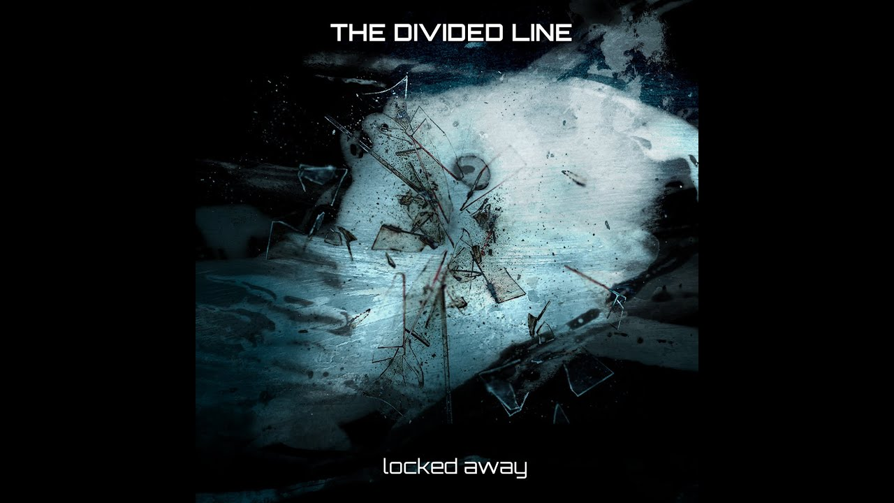 The Divided Line - Locked Away (Official Audio)
