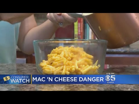 ConsumerWatch: Mac 'n' Cheese Danger