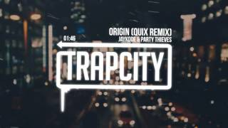 JayKode & Party Thieves - Origin (QUIX Remix)