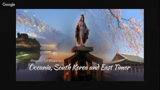 Praying for Peace in OCEANIA, S. KOREA and EAST TIMOR • August 17 • 19h (Brasília)/8 am. +1 (Sydney)